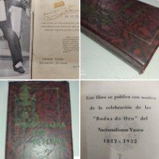 Livros antigos: DE SU ALMA Y DE SU PLUMA 1932 SABINO ARANA GOIRI PRIMERA EDICIÓN PNV NACIONALISMO PAIS VASCO EUSKADI. Lote 243412815
