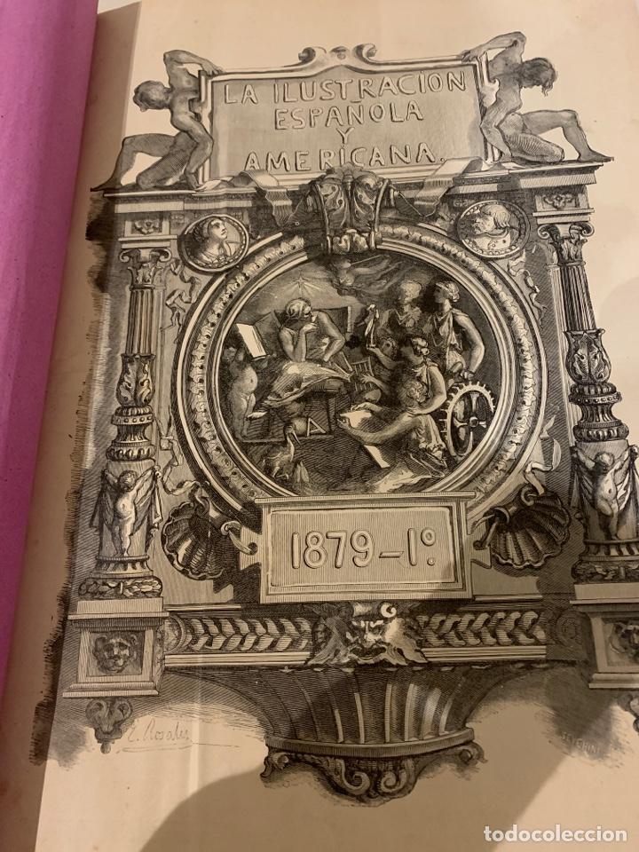 LA ILUSTRACIÓN ESPAÑOLA Y AMERICANA AÑO 1879, PRIMERA PARTE (Libros Antiguos, Raros y Curiosos - Historia - Otros)
