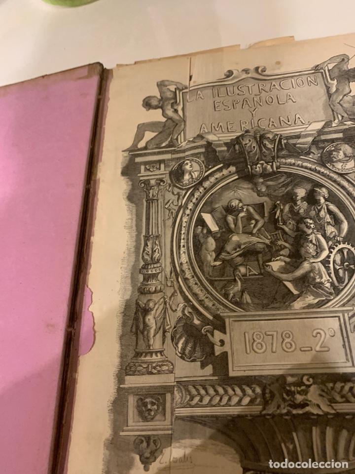 LA ILUSTRACIÓN ESPAÑOLA Y AMERICANA AÑO 1878 SEGUNDA PARTE (Libros Antiguos, Raros y Curiosos - Historia - Otros)