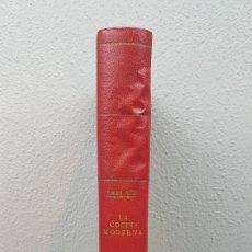 Libri antichi: LA COCINA MODERNA, SEGÚN LA ESCUELA FRANCESA Y ESPAÑOLA. POR MARIANO MUÑOZ. MADRID 1858. 2* EDICIÓN. Lote 243479465