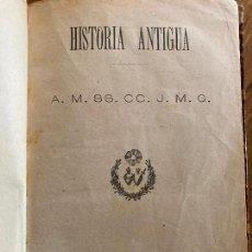 Libros antiguos: HISTORIA ANTIGUA - LIBRERIA DE HERNANDO Y COMPAÑIA 1899. Lote 243533545