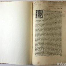 Libros antiguos: DON PHELIPE POR LA GRACIA DE DIOS, REY DE CASTILLA, DE LEON...A QUIEN LO CONTENIDO EN ESTA.... Lote 243535870