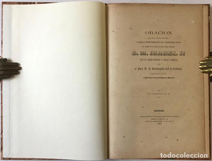 ORACION QUE, EN LA FUNCION RELIGIOSA CELEBRADA EN MONTSERRAT EL DIA 1º DE OCTUBRE DE 1860 CON... (Libros Antiguos, Raros y Curiosos - Historia - Otros)