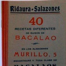 Libros antiguos: 40 RECETAS DIFERENTES DE GUISOS DE BACALAO. RIDAURA SALAZONES. 1934. Lote 243597290