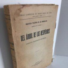 Libros antiguos: DEL ÁRBOL DE LAS HESPÉRIDES. CUENTOS TEOSÓFICOS ESPAÑOLES. OBRAS COMPLETAS DE MARIO ROSO DE LUNA.. Lote 243768615
