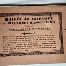 Libros antiguos: MÉTODO DE ESCRITURA DE LETRA REDONDILLA,DE ADORNÓ Y ENLACES.. Lote 243795155