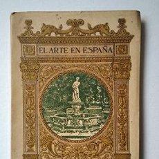 Libros antiguos: EL ARTE EN ESPAÑA Nº 11, ARANJUEZ. Lote 243819355