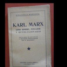 Libros antiguos: KARL MARX. COMO HOMBRE, PENSADOR Y REVOLUCIONARIO. RIAZANOV. Lote 243831190