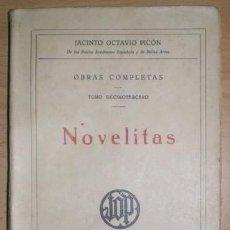 Libros antiguos: PICON, JACINTO OCTAVIO: NOVELITAS. OBRAS COMPLETAS, TOMO DECIMOTERCERO. MADRID, RENACIMIENTO S.A.. Lote 243836490