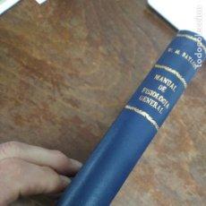 Libros antiguos: MANUAL DE FISIOLOGÍA GENERAL CON PRÁCTICAS DE LABORATORIO, W. M. BAYLISS Y M. A. D. SC. 1929.L.23984. Lote 243879390