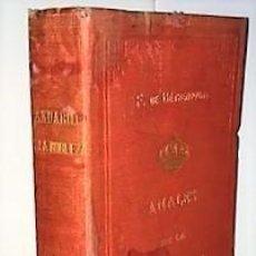 Libros antiguos: F. FERNANDEZ DE BETHENCOURT ... ANALES DE LA NOBLEZA DE ESPAÑA. ANUARIO DE 1889 ... 1889. Lote 243896490