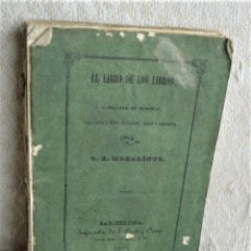 Libros antiguos: EL LIBRO DE LOS LIBROS O RAMILLETE DE MÁXIMAS. Lote 243921940