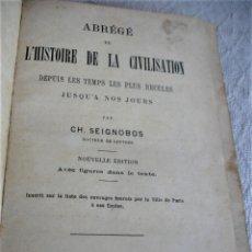 Libros antiguos: CH SEIGNOBOS: ABREGE DE L´HISTOIRE DE LA CIVILISATION. Lote 243928000