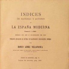 Libros antiguos: ÍNDICES DE MATERIAS Y AUTORES DE LA ESPAÑA MODERNA.. Lote 243932820