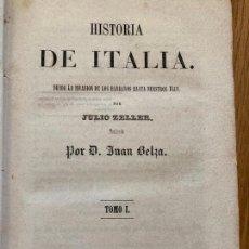 Libros antiguos: HISTORIA DE ITALIA. DESDE LA INVASION HASTA NUESTROS DIAS - TOMO I - JULIO ZELLER - 1858. Lote 243977185