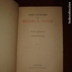 Libros antiguos: OBRES CATALANES DE MIQUEL S. OLIVER. VOL. III. PARLAMENTS Y CONFERENCIES.1920 ?.. Lote 243983690