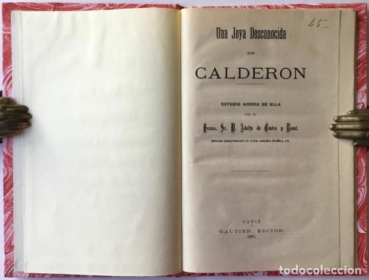 UNA JOYA DESCONOCIDA DE CALDERON. ESTUDIO ACERCA DE ELLA. - CASTRO Y ROSSI, ADOLFO DE. (Libros Antiguos, Raros y Curiosos - Literatura - Otros)