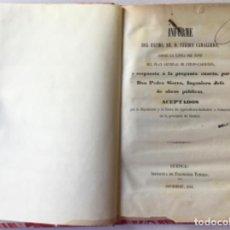 Libros antiguos: INFORME DEL EXCMO. SR. D. FERMIN CABALLERO, SOBRE LA LINEA DEL ESTE DEL PLAN GENERAL DE FERRO-.... Lote 243996170
