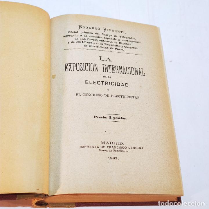 Libros antiguos: La exposición internacional de la electricidad y congreso de electricistas. Eduardo Vicenti. 1882. - Foto 3 - 244000940