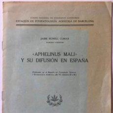 """Libros antiguos: """"APHELINUS MALI"""" Y SU DIFUSIÓN EN ESPAÑA. - NONELL COMAS, JAIME.. Lote 244004885"""