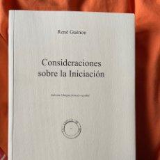 Libros antiguos: CONSIDERACIONES SOBRE LA INICIACION - RENE GUENON. Lote 244005490