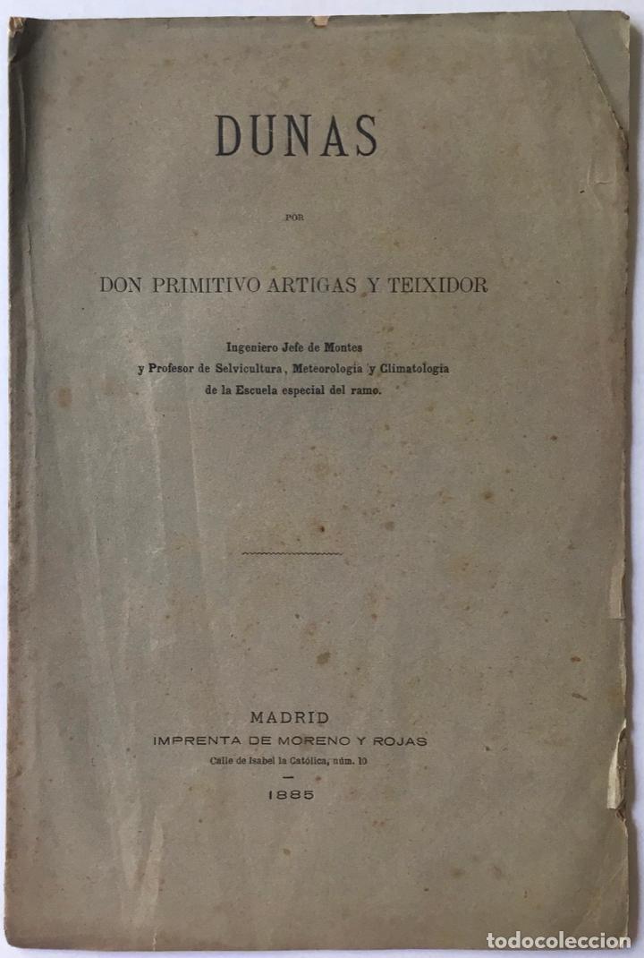 DUNAS. - ARTIGAS Y TEIXIDOR, PRIMITIVO. (Libros Antiguos, Raros y Curiosos - Ciencias, Manuales y Oficios - Otros)