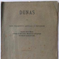 Libros antiguos: DUNAS. - ARTIGAS Y TEIXIDOR, PRIMITIVO.. Lote 244006850