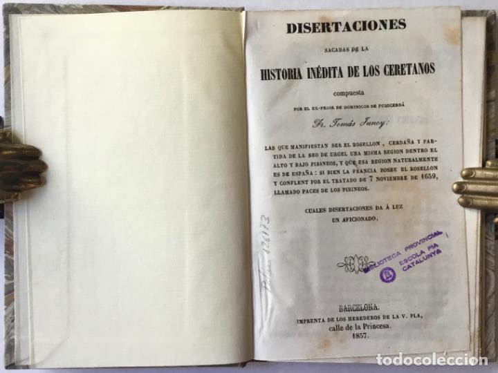 DISERTACIONES SACADAS DE LA HISTORIA INÉDITA DE LOS CERETANOS. COMPUESTA POR EL EX-PRIOR DE... (Libros Antiguos, Raros y Curiosos - Historia - Otros)