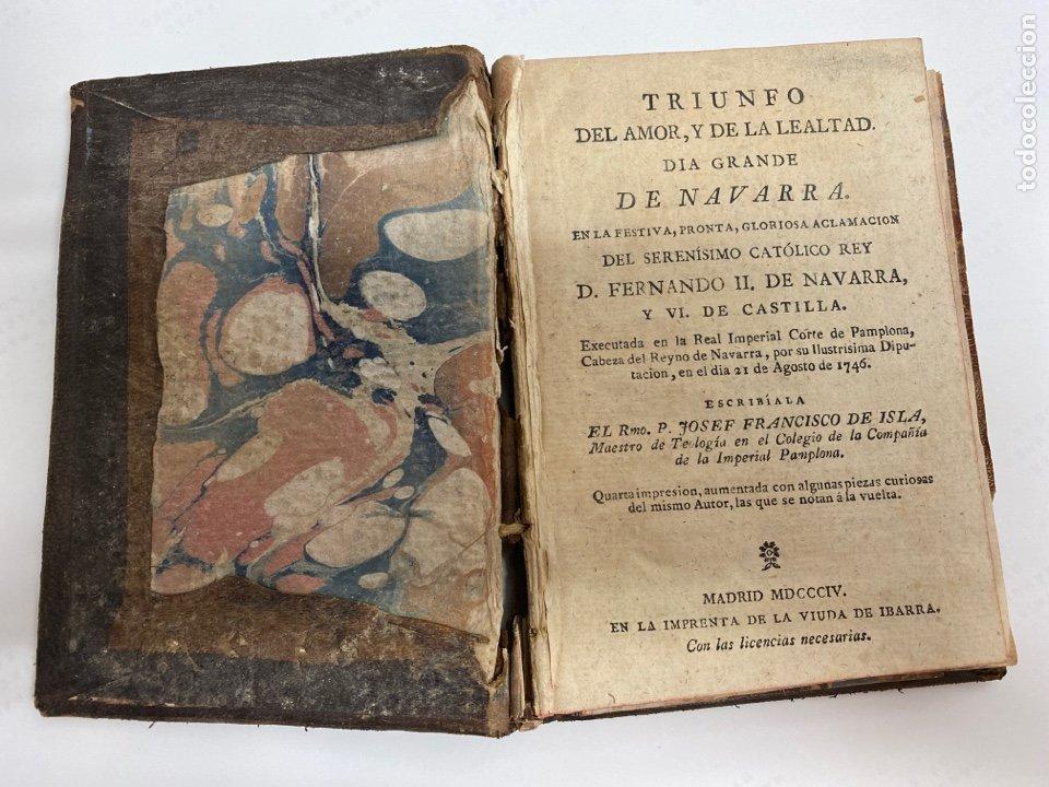 LIBRO ANTIGUO TRIUNFO DEL AMOR Y DE LA LEALTAD, DÍA GRANDE DE NAVARRA...JOSÉ FRANCISCO DE ISLA 1746 (Libros Antiguos, Raros y Curiosos - Pensamiento - Otros)