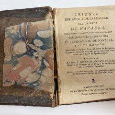 Libros antiguos: LIBRO ANTIGUO TRIUNFO DEL AMOR Y DE LA LEALTAD, DÍA GRANDE DE NAVARRA...JOSÉ FRANCISCO DE ISLA 1746. Lote 244383100