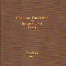 Libros antiguos: CARNEGIE ENDOWMENT FOR INTERNATIONAL PEACE. YEARBOOK 1920. A-ECON-196. Lote 244403525