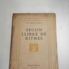 Libros antiguos: SEGON LLIBRE DE RITMES. A. ESCLASANS. 1930 BARCELONA. ED.: LA REVISTA.. Lote 244487150