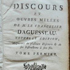 Libros antiguos: DISCOURS ET QUEVRES MÉLÉES DE M. LE CHANCELIER D' AGUESSEAU 1773. Lote 244549530