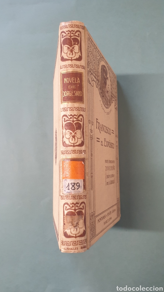 Libros antiguos: Francisco El Exposito Montaner y Simón, Ilustrado por A. RABAUDI Editores 1912 - Foto 2 - 244678670