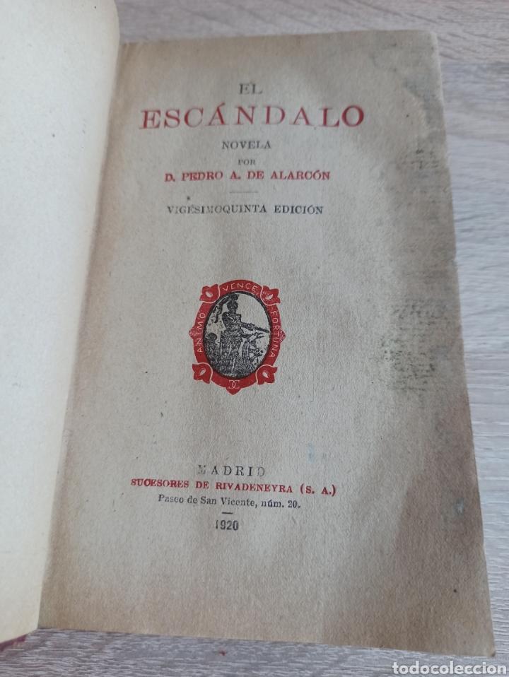 Libros antiguos: Novela El Escándalo por P. Pedro A. De Alarcón Vigésimoquinta Edición 1920 - Foto 2 - 244708950