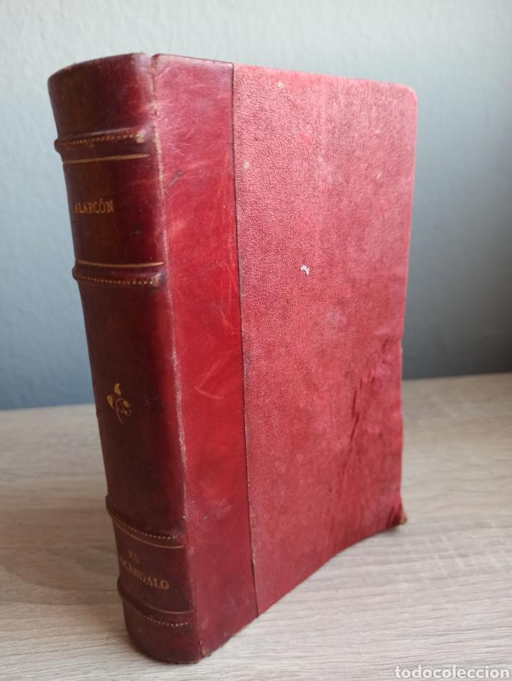 NOVELA EL ESCÁNDALO POR P. PEDRO A. DE ALARCÓN VIGÉSIMOQUINTA EDICIÓN 1920 (Libros antiguos (hasta 1936), raros y curiosos - Literatura - Narrativa - Otros)