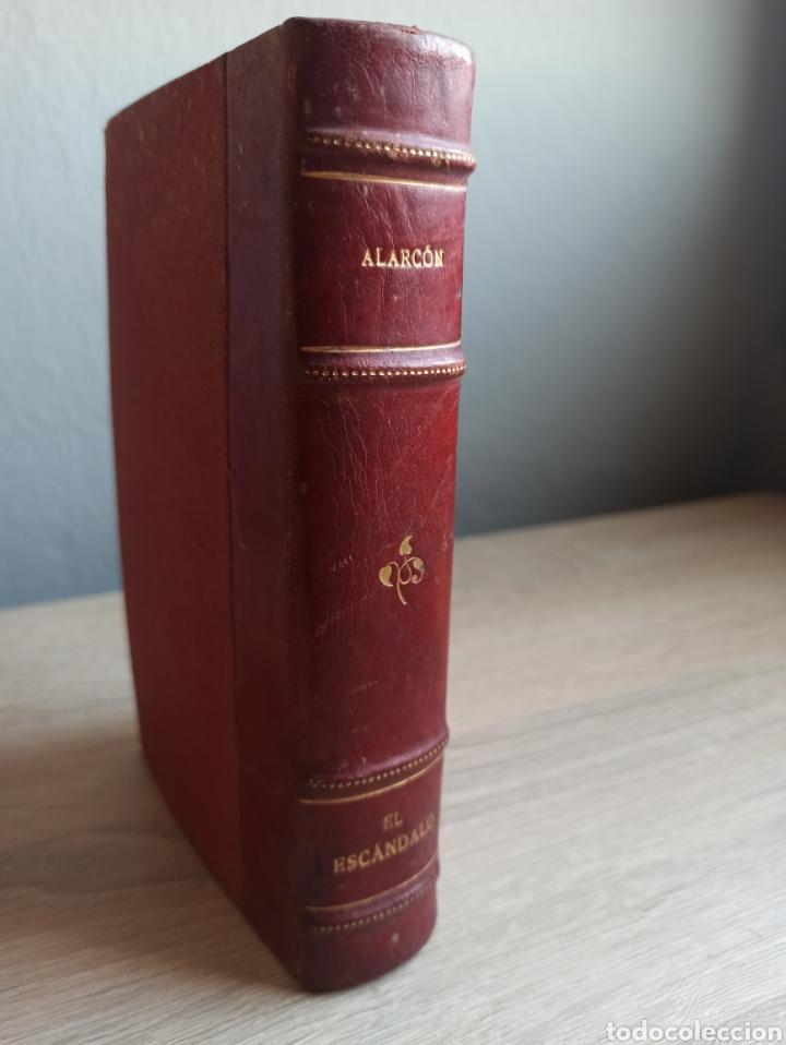 Libros antiguos: Novela El Escándalo por P. Pedro A. De Alarcón Vigésimoquinta Edición 1920 - Foto 8 - 244708950