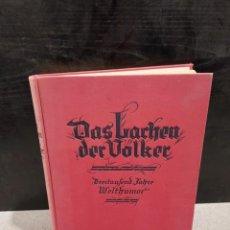 Libros antiguos: DAS LACHEN DER VOLKER...DREITAUFEND JAHRE WELTHUMOR....1927.... Lote 244718030