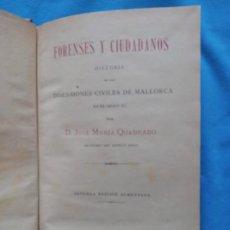 Libros antiguos: FORENSES Y CIUDADANOS - JOSÉ MARÍA CUADRADO - PALMA 1895. Lote 244742710