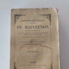 Libros antiguos: CORRESPONDANCE GÉNÉRALE DE MADAME DE MAINTENON (TOMO 12), NOTAS Y COMENTARIOS DE T. LAVALLÉE (1866). Lote 244747985