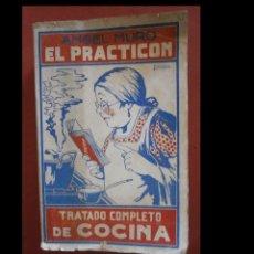 Libri antichi: EL PRACTICON. TRATADO COMPLETO DE COCINA. ANGEL MURO. Lote 244807655