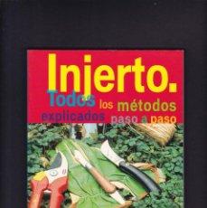 Libros antiguos: INJERTO - TODOS LOS MÉTODOS - EDICIONES TIKAL / ILUSTRADO. Lote 244835910