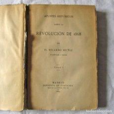 Libros antiguos: APUNTES HISTÓRICOS SOBRE LA REVOLUCIÓN DE 1868, RICARDO MUNIZ, 1884, IMP. FORTANET. Lote 244838735