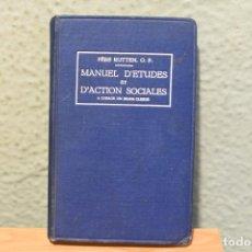 Libros antiguos: MANUEL DÉTUDES ET DÁCTION SOCIALES- PERE RUTTEN-1930. Lote 244847075
