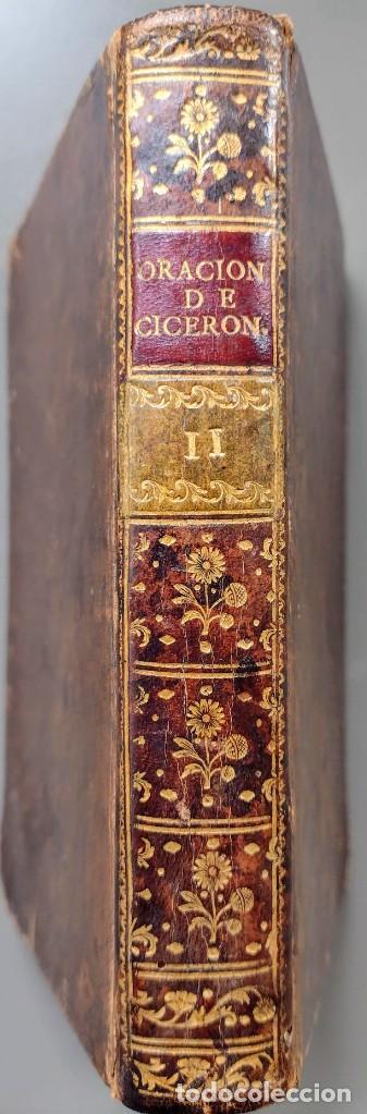 CICERÓN. DISCURSOS ORACIONES ESCOGIDAS. LATÍN-ESPAÑOL. 1783, IMPRENTA DE SANCHA (Libros Antiguos, Raros y Curiosos - Pensamiento - Otros)