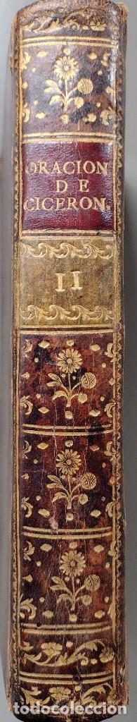 Libros antiguos: CICERÓN. DISCURSOS ORACIONES ESCOGIDAS. LATÍN-ESPAÑOL. 1783, IMPRENTA DE SANCHA - Foto 2 - 244855675