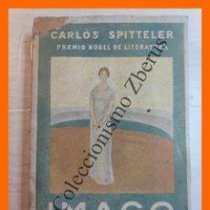 Libros antiguos: IMAGO - CARLOS SPITTELER. Lote 244875155