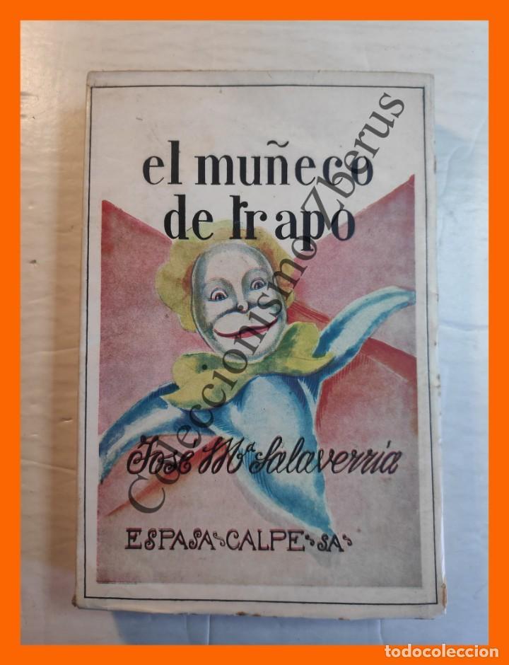EL MUÑECO DE TRAPO - JOSE MARIA SALAVERRIA (Libros antiguos (hasta 1936), raros y curiosos - Literatura - Narrativa - Otros)