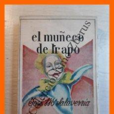 Libros antiguos: EL MUÑECO DE TRAPO - JOSE MARIA SALAVERRIA. Lote 244876630