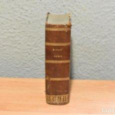 Livres anciens: CHIMIE-ABRÉGÉ DE CHIMIE- J.PELOUZE ET E.FREMY- 1854. Lote 244881960